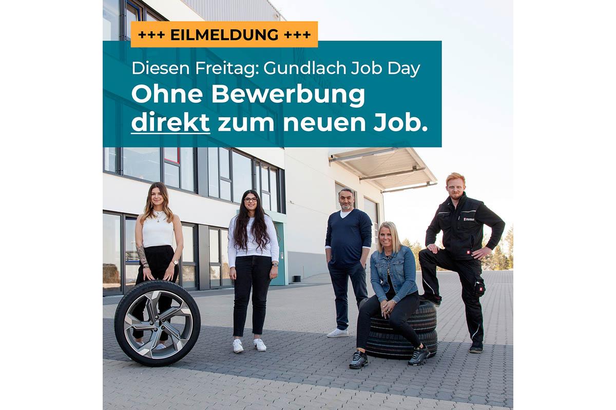 +++ EILMELDUNG +++ Diesen Freitag: Gundlach Jobday