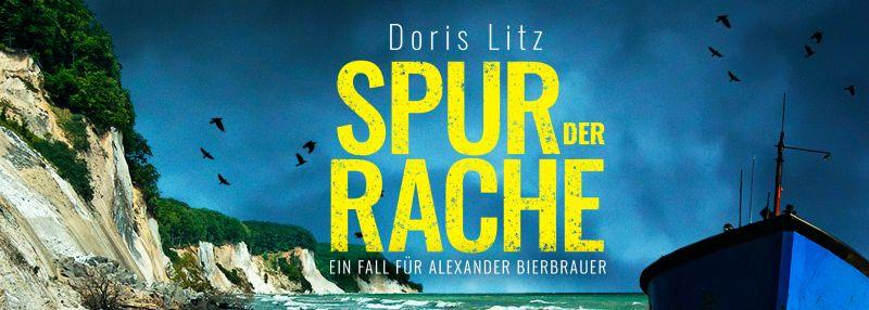 """Buchtipp: """"Spur der Rache. Ein Fall für Alexander Bierbrauer"""" von Doris Litz"""