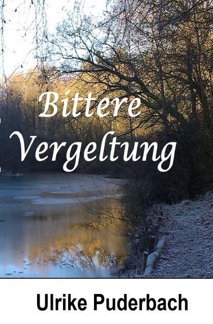 """Rezension: """"Bittere Vergeltung"""" von Ulrike Puderbach"""