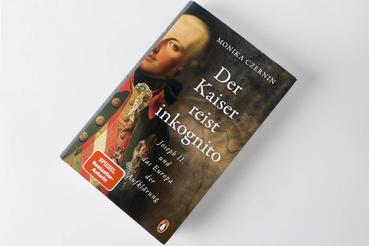"""Buchtipp: """"Der Kaiser reist inkognito"""" von Monika Czernin"""