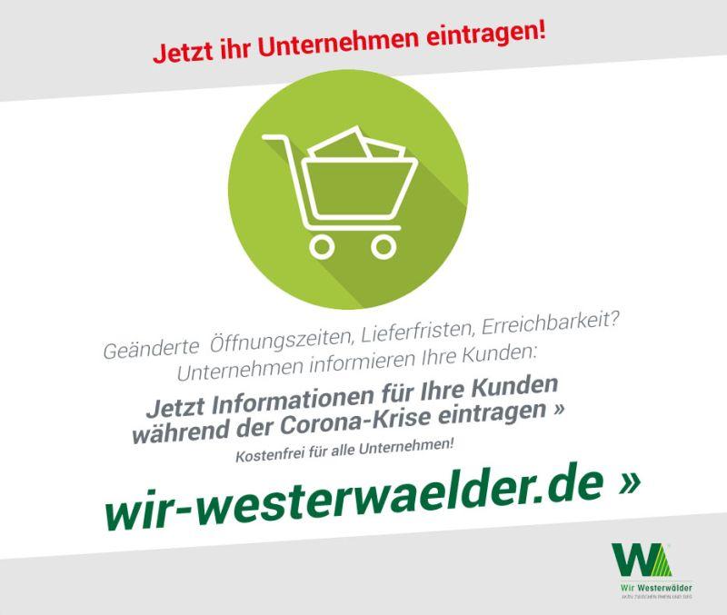 Westerwälder Unternehmen: Wer liefert was? Wer öffnet wann?