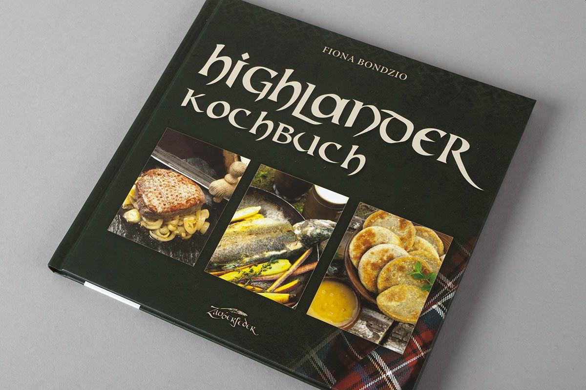 """Buchtipp: """"Highlander-Kochbuch"""" von Fiona Bondzio"""