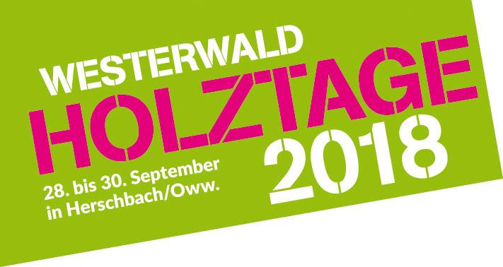 Westerwald Holztage in Herschbach/Oww. mit großem Programm