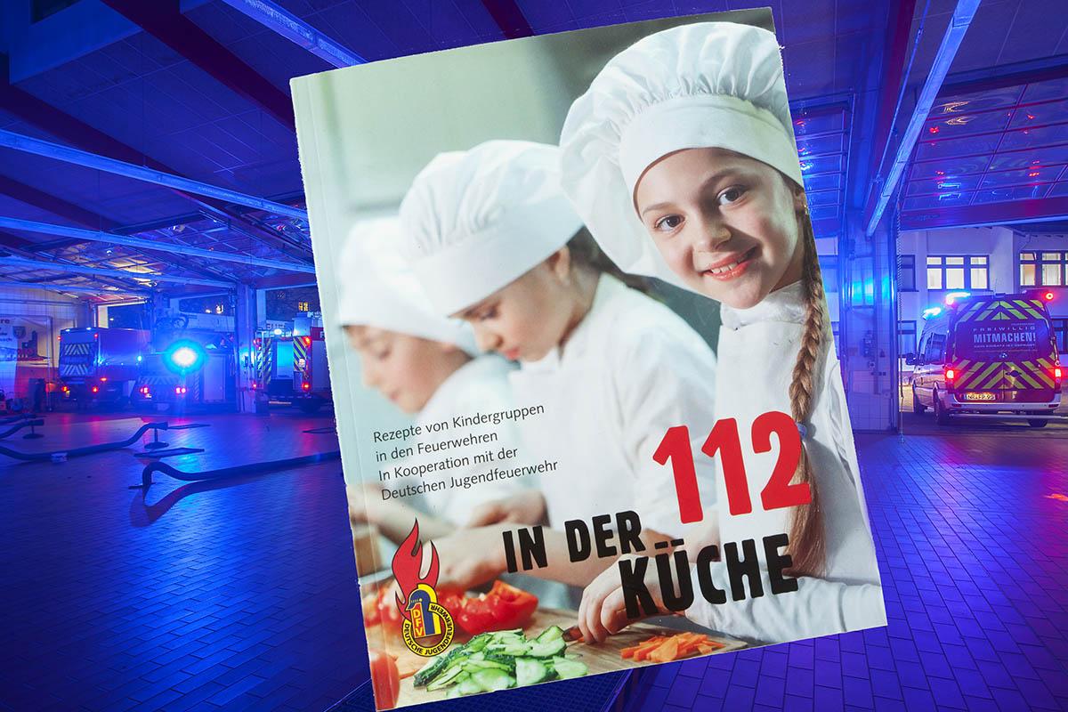 """Buchtipp: """"112 in der Küche"""" - Rezepte von Kindergruppen in den Feuerwehren"""