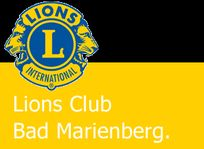 """Lions Club Bad Marienberg: """"Aus eins mach drei"""""""