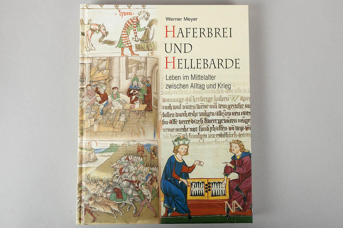 """Buchtipp: """"Haferbrei und Hellebarde"""" von Werner Meyer"""