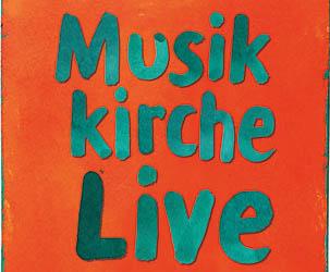 """""""MusikkircheLive"""" am 25. August in Neuwied-Block"""