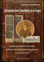 """Buchtipp: """"Inventarium dero Closterbücher so zu Siegen"""" von Christian  Brachthäuser"""