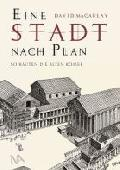 """Buchtipp: """"Eine Stadt nach Plan"""" von David Macauly"""