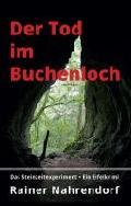 """Buchtipp: """"Der Tod im Buchenloch"""" von Rainer Nahrendorf"""