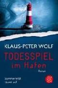 """Buchtipp: """"Todesspiel im Hafen"""" von Klaus-Peter Wolf"""