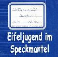 """Buchtipp: """"Eifeljugend im Speckmantel"""" von Wolfgang Süß"""