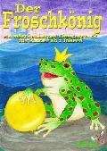 """Der Froschk�nig"" am 12. M�rz im B�rgerhaus Nisterberg"