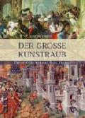 """Buchtipp: """"Der große Kunstraub"""" von Ernst Künzl"""