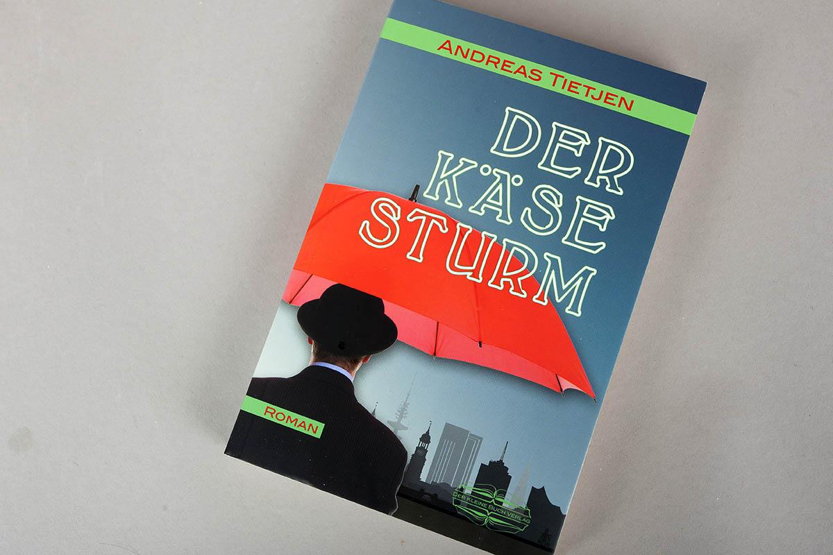 "Buchtipp: ""Der Käse-Sturm"" von Andreas Tietjen"