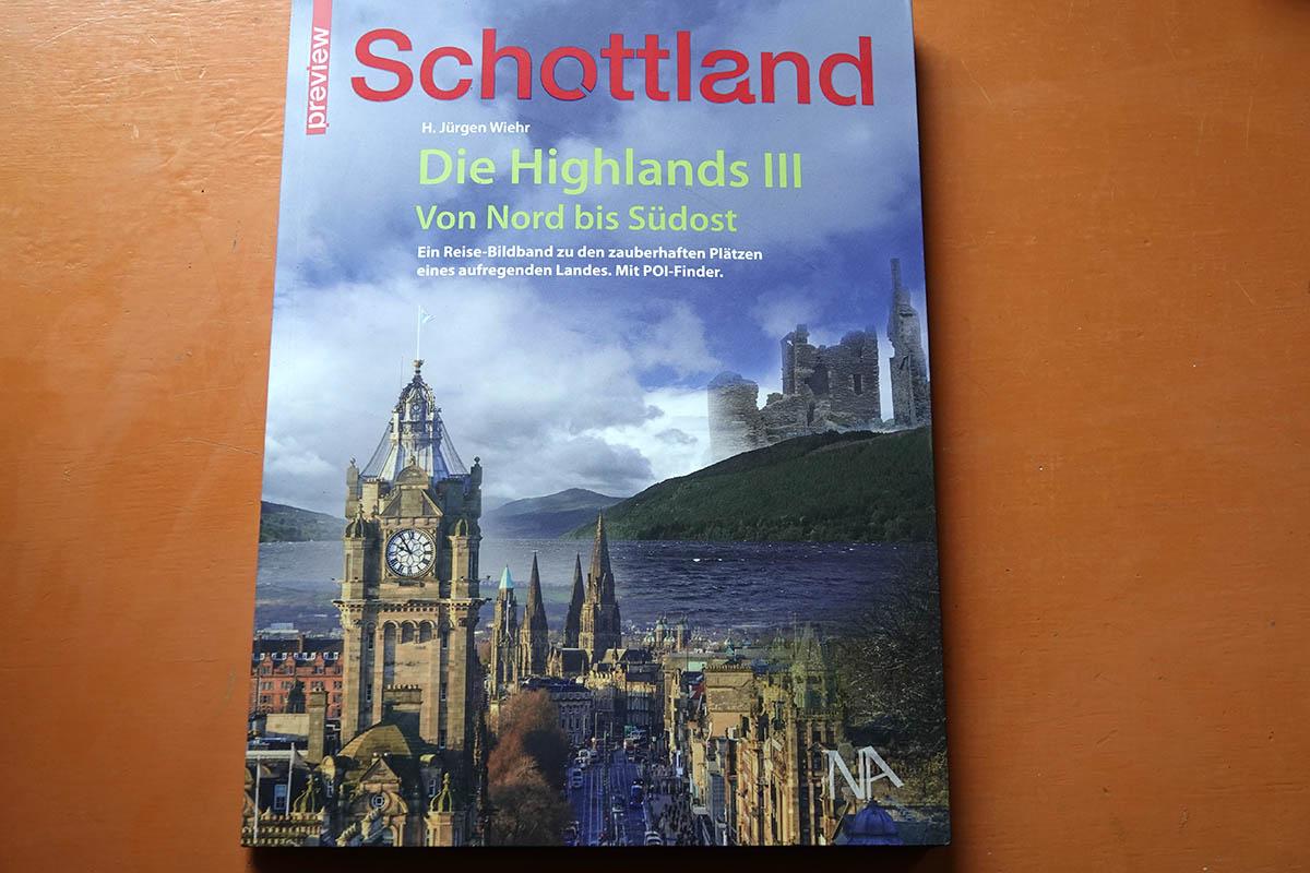 """Buchtipp: """"Schottland - Die Highlands III. Von Nord bis Südost"""""""