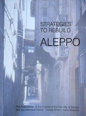 Rezension: Strategien für den Wiederaufbau Aleppos