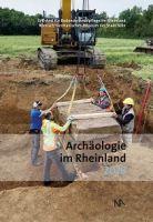 """Buchtipp: """"Archäologie im Rheinland 2018"""" herausgegeben von Erich Claßen und Marcus Trier"""