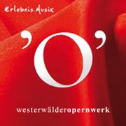Westerw�lder Opernwerk - Volumen 3