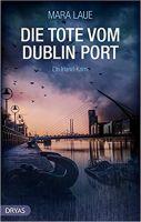 """Buchtipp: """"Die Tote vom Dublin Port"""" von Mara Laue"""