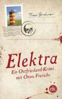 """Buchtipp: """"Elektra"""" von Theo Brohmer"""