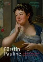 """Buchtipp: """"Fürstin Pauline – Europäische Akteurin und lippische Landesmutter"""""""
