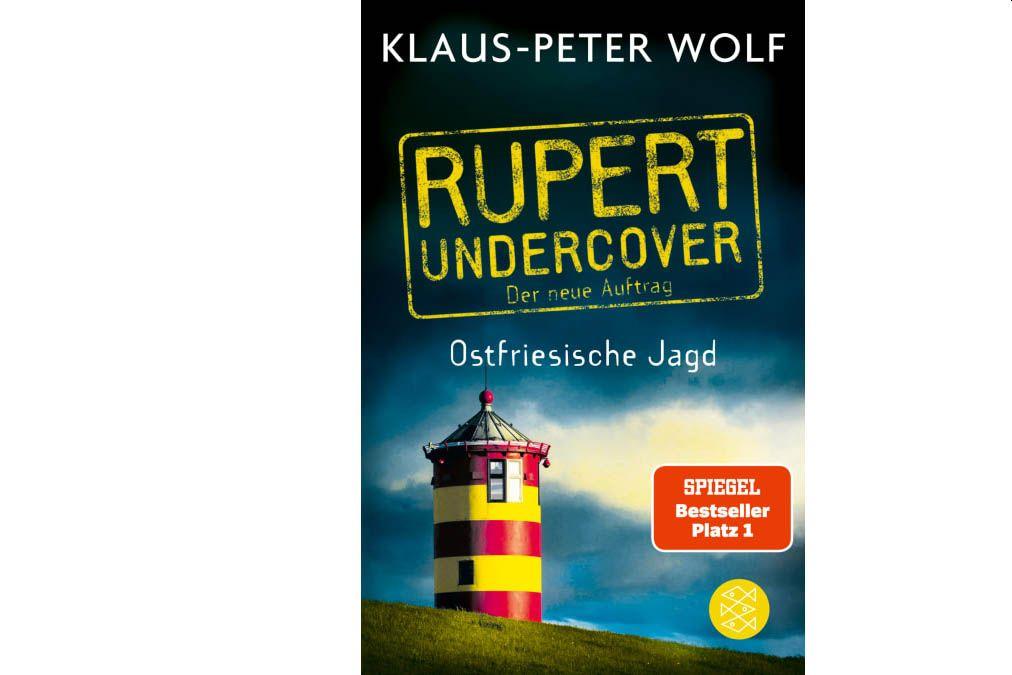 "Buchtipp: ""Rupert Undercover - Ostfriesische Jagd"" von Klaus-Peter Wolf"