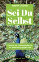 """Buchtipp: """"Sei Du Selbst"""" von Joachim Deichert"""