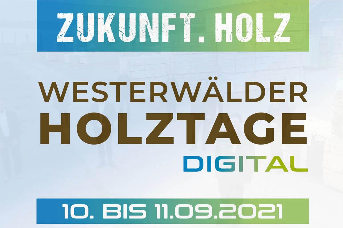 Westerwälder Holztage vom 10. bis 11. September 2021
